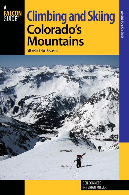 Climbing and Skiing Colorado